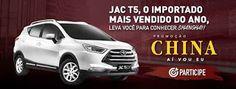 Promoção China, Aí Vou Eu - Jac Motors