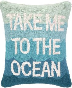 Take Me to the Ocean Hook Pillow Beach House Decor Coastal Decor Nautical Decor Coastal Living B&; Take Me to the Ocean Hook Pillow Beach House Decor Coastal Decor Nautical Decor Coastal Living B&; Beach Cottage Style, Beach Cottage Decor, Coastal Cottage, Coastal Style, Coastal Decor, Coastal Living, Coastal Farmhouse, Portland, Tropical Home Decor