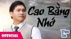 Nhớ Cao Bằng - Trọng Tấn [Audio]