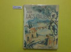 J 5034 LIBRO LAGHI ITALIANI DI GABRIEL FAURE 1957 - http://www.okaffarefattofrascati.com/?product=j-5034-libro-laghi-italiani-di-gabriel-faure-1957