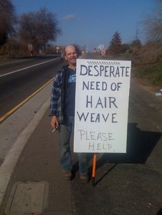 25 Awesome Homeless Guy Signs – Holytaco
