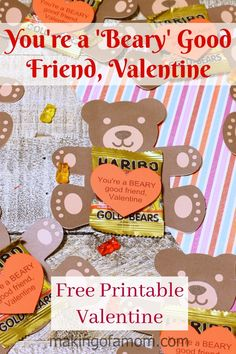 You're a 'Beary' Good Friend, Valentine - free printable Valentine card. Cute for kids to hand out at school!