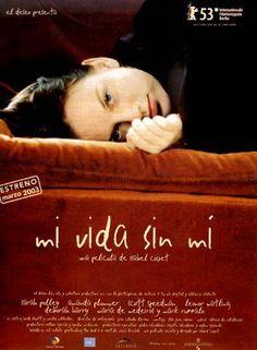 La vida sin mi (2003)