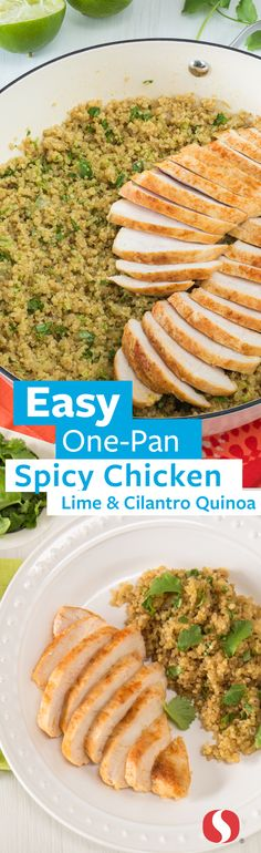 Spicy Chicken with Lime and Cilantro Quinoa—This 35-minute, one-pan dish is perfect for busy weeknights. Swapping nutrient-dense quinoa for other sides adds a serving of protein and fiber to your meal! The quinoa and Signature Farms™ quality chicken breasts complete this easy weeknight dinner option.