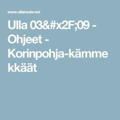 Ulla 03/09 - Ohjeet - Korinpohja-kämmekkäät