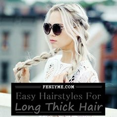 Easy Hairstyles for Long Thick Hair (21)