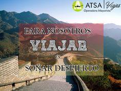 Viaja siempre soñando  #ATSAviajes #ViajaPorMexico