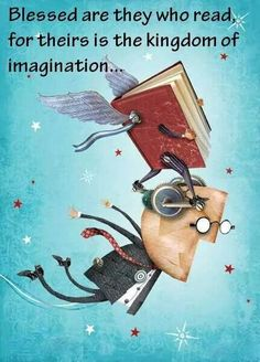 The roads in the kingdom of imagination lead to an endless number of worlds