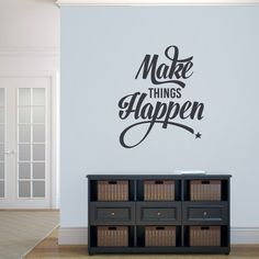 Sweetums Make Things Happen' 30 x 36-inch Wall Decal