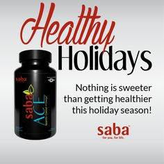 Get your Saba ACE Appetite Control & Energy supplements TODAY! It will help you have the willpower to say no to the temptations during the holidays ! Terri http://sabaforlife.com/weloveace Paypal. Free Shipping.