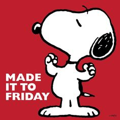 Snoopy - Made it to Friday Peanuts Cartoon, Peanuts Snoopy, Snoopy Cartoon, Snoopy Comics, Its Friday Quotes, Friday Humor, Saturday Quotes, Viernes Friday, Weekday Quotes