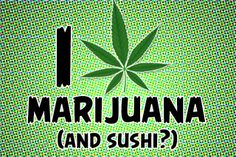 Whoa! This Colorado restaurant is advertising sushi and weed pairings. I repeat, sushi and weed pairings.