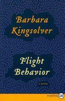 Staff Pick Fiction - Kaylene Flight behavior by Barbara Kingsolver