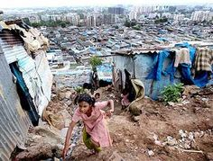 The slums of Mumbai. The poverty and pollution there was unimaginable.