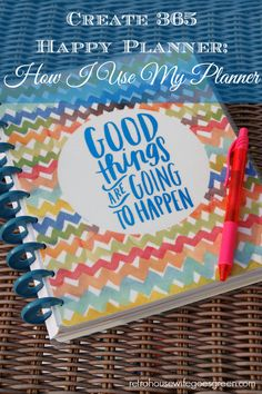 Create 365 Happy Planner: How I Use My Planner & a Review of the Happy Planner