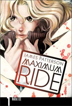 an adaptation of James Patterson maximum ride, in manga form!!!!