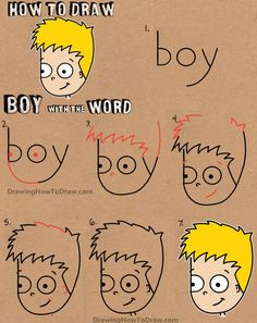 "Drawing Doodles Sketches How to Draw a Cartoon Boy with the word Boy Easy Tutorial for Kids - It is so much fun to draw cartoons with words, letters, and numbers. Today, I will show you how to draw a little cartoon boy out of the word ""boy"". Boy Drawing, Drawing For Kids, Art For Kids, Drawing Ideas, Easy Drawings For Kids, Drawing With Words, Drawing Tricks, Drawing Tutorials For Kids, Word Drawings"