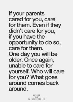 Taking Care of Parents Quotes | Take care of your parents