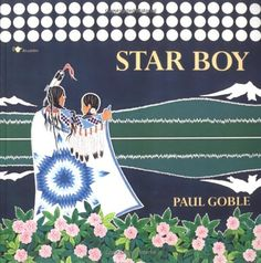 Star Boy by Paul Goble, stunning artwork and retelling of native american stories. Native American Children, Native American Artists, Native American Indians, Native Americans, Reading Themes, Indian Pictures, Quilling Designs, Native Art, Western Art