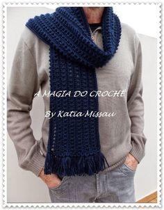 A MAGIA DO CROCHÊ - Katia Missau: Cachecol Masculino em Crochê