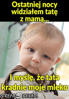 Ostatniej nocy widziałem tatę z mamą Wtf Funny, Funny Memes, Jokes, Polish Memes, Weekend Humor, Man Humor, Dory, Fun Learning, Entertaining