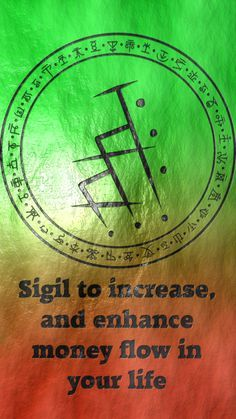 Sigil to increase, and enhance money flow in your life