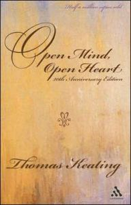 Open Mind, Open Heart / Edition 1 by Thomas Keating, O.C.S.O. Download