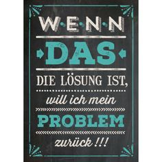 Das Problem Das The post Das Problem appeared first on Werkstatt ideen. The Words, Girly Quotes, Funny Quotes, Words Quotes, Sayings, How To Write Calligraphy, Susa, Funny Facts, Proverbs