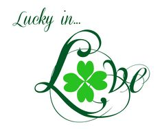 Free Printable: St Patty Day Lucky in Love White...there are 6 styles to choose from and are so pretty!