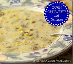 Corn Chowder with Sausage is the perfect fall or winter meal. It can be made ahead of time and reheated or if you have time to cook, it takes just 20 min. Sausage Corn Chowder Recipe, Corn Chowder Soup, Sausage Soup, Corn Soup, Crockpot Recipes, Soup Recipes, Cooking Recipes, Dinner Recipes, Dinner Ideas