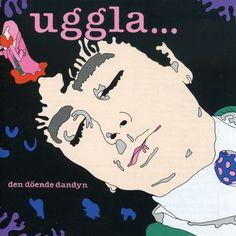 Sony Magnus Uggla - Den Doende Dandyn