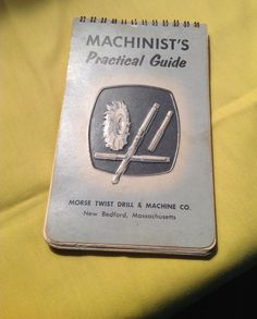 MACHINIST'S PRACTICAL GUIDE MORSE 1963 ENGINEER MACHINIST EXCELLENT #Morse