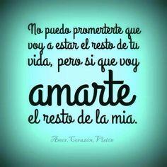 Prometo amarte por el resto de mi vida