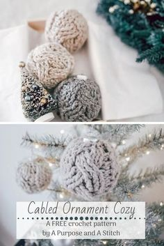 Looking for a quick and beautiful last minute present? This Cabled Ornament Cozy works up fast, and we have a video tutorial to help you make it! #crochet #cables #ornament #christmas #free #pattern #decor Crochet Christmas Stocking Pattern, Holiday Crochet, Crochet Yarn, Free Crochet, Crochet Ideas, Christmas Crafts, Christmas Stuff, Christmas Holiday, Holiday Decor