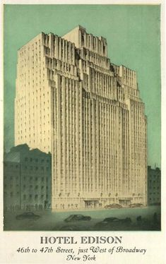 Vintage postcard advertising the Edison Hotel in New York.  Stayed there in 2009!