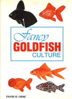 Fancy Goldfish Culture Fish Raise Breed Care Varieties Pond Plant Aquariums Book