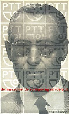 """Netherlands exhibition poster """"The man behind the designing of the post and telegraph graphics"""" designed by Peter Brattinga 1960. History Photography and Graphic Design 