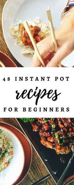 48 Instant Pot Recipes for Beginners - Meat Lover and Vegetarian Recipes for Dinner and Breakfast! These are so yummy, you're sure to have tons of leftovers.