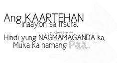 Image detail for -funny quotes # hahaha # pinoy banat # quotes # randomness # tagalog . Memes Pinoy, Pinoy Quotes, Funny Hugot Lines, Tagalog Qoutes, Bitterness Quotes, Sugar Quotes, Filipino Funny, Hugot Lines Tagalog, Patama Quotes