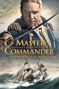Master and Commander: The Far Side of the World Action & Adventure; Dark Knight Rises Catwoman, Master And Commander, World Movies, Classic Movie Posters, Movie Prints, Adventure Movies, The Far Side, Cinema Posters, Action Movies