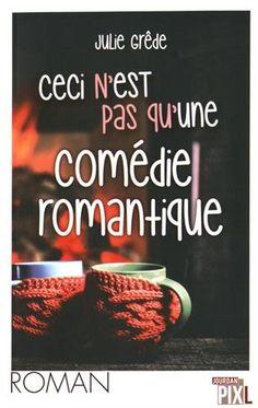 Ceci n'est pas qu'une comédie romantique de Julie Grêde https://www.amazon.fr/dp/2930757833/ref=cm_sw_r_pi_dp_x_sc3TxbEKWEFQ8