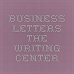 Business Letters - The Writing Center