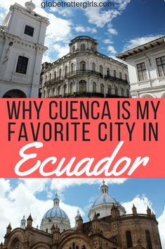 After not being impressed by most of the cities I had visited in Ecuador, I had high hopes for Cuenca. I had heard great things about the city. Luckily Cuenca lived up to its great reputation and I really enjoyed my time in the city. Click through to find out how to spend a week in Cuenca. | Globetrotter Girls #cuenca #ecuador #southamerica #travel