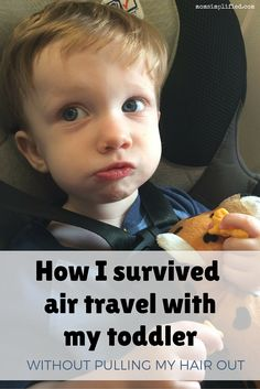 Traveling with an 18-month-old toddler is not for the faint of heart! Here are a few tips that got me through.