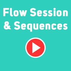 Flow Sessions and Sequences