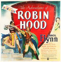 "The only known example of a six sheet from this classic of the swashbuckling genre-Warner Brothers' 1938 smash hit ""The Adventures of Robin Hood,"" starring Errol Flynn."