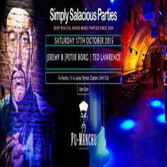 Simply Salacious at Fu Manchu, 15-16 Lendal Terrace, London, SW4 7UX, UK on Oct 17, 2015 to Oct 18, 2015 at 12:00pm to 3:00am, Jeremy B, Peter Borg and Ted Lawrence play deep and soulful house music.  Dress code fabulous! If in doubt, do not wear it.  Door price £5 before 11.30pm, £7 before before 12.30 and £10 after  Limited £5 tickets available  URL: Inquiries: http://atnd.it/35699-0  Category: Nightlife