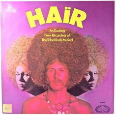 Hair - An Exciting New Recording Of The Tribal Rock Musical