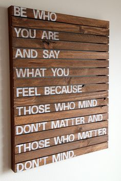 Be who you are - Rustic Wood Pallet Sign. $89.00, via Etsy.