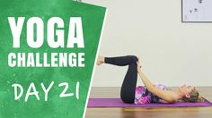 Yoga On Your Back - Day 21 - The 30 Days of Yoga Challenge